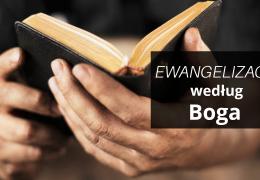 Ewangelizacja według Boga – Adam Węgrzyk