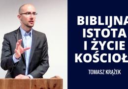 Biblijna istota i życie Kościoła – Tomasz Krążek – Dz 1-2