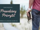Prawdziwy priorytet – Adam Węgrzyk