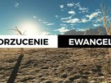 Odrzucenie Ewangelii – Adam Węgrzyk